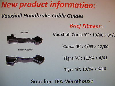 Vauxhall Corsa  01-07 Handbrake Cable Guides Uk Fast Despatch 146-0001