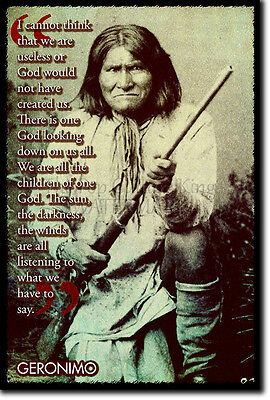 Geronimo Art Print Photo Poster Gift Native American Apache Indian Quote