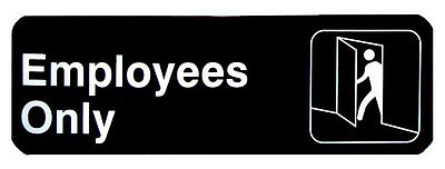 """Sign symbol commercial 3x9 """"Employees Only"""" NEW! FREE SHIPPING!!"""
