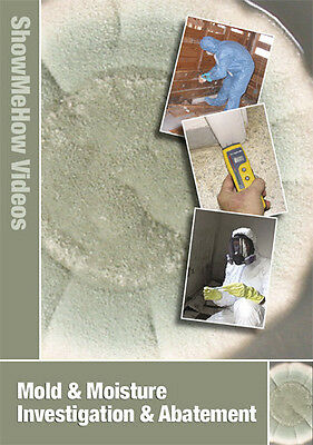 Mold & Moisture Investigation and Abatement, Toxic Mold  Instructional DVD