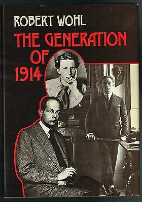 The Generation of 1914 by Robert Wohl (1979, Hardcover 1st edition)