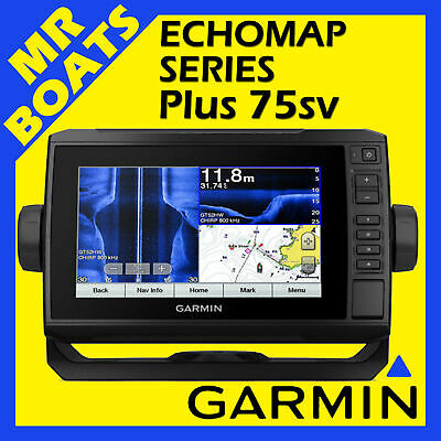 GARMIN ECHOMAP Plus 75SV FISHFINDER CHARTPLOTTER CHIRP ClearVu SideVu FREE POST