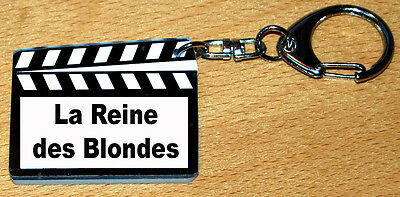 Porte-cles style clap cinema message «La Reine des Blondes»