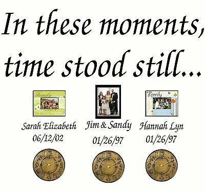 In These Moments Time stood still Personalized Family Name Wall Decal quote