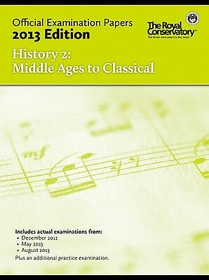 Official Examination Papers 2013 edition History 2 Middle Ages to Classical