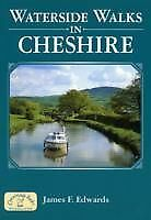 Waterside Walks in Cheshire by James F. Edwards (Paperback, 2008)