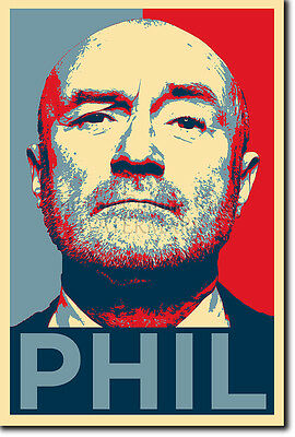 Phil Collins Photo Print Poster Gift (Obama Hope Inspired)