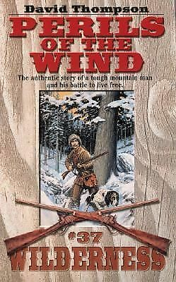 Perils of the Wind (Wilderness #37)