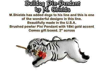 BULLDOG Dog Pin Pendant Handcrafted By M Shields