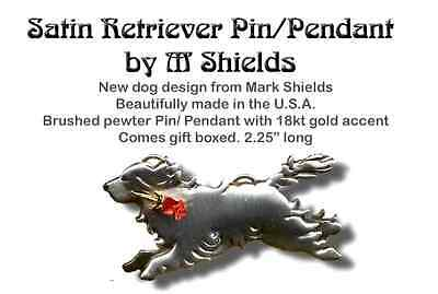 RETRIEVER Dog pin/Pendant Handcrafted by M. Shields