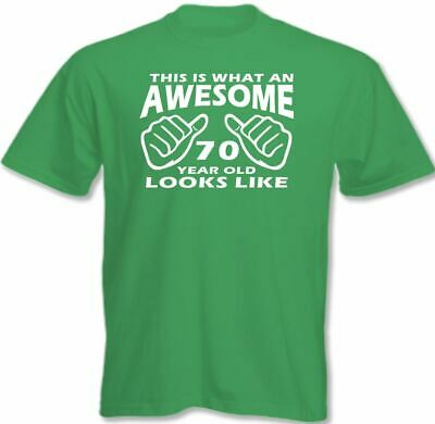 This Is What An Awesome 70 Year Old Looks Like Mens Funny 70th Birthday T