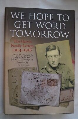 WW1 British We Hope to Get Word Tomorrow Garvin Family Letters Reference Book