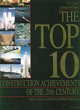 The TOP 10 Construction Achievements of the 20th Century