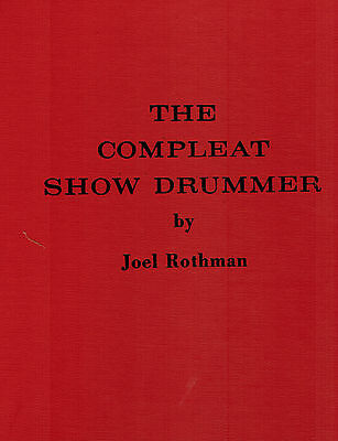 The Compleat Show Drummer by Joel Rothman Hardcover