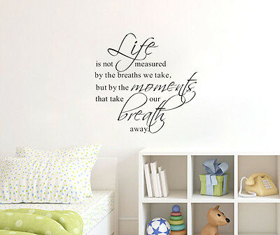 Life Is Not Measured By The Breaths We Take Vinyl Decal Wall Quote Sticker Decor