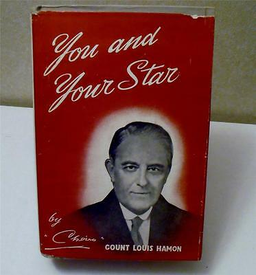 """YOU AND YOUR STAR....by """"CHEIRO"""" ....COUNT LOUIS HAMON . WORLD FAMOUS SEER"""