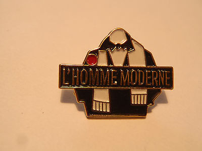 pin's l'homme moderne
