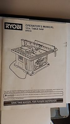 "RYOBI TABLE SAW OPERATORS MANUAL. BTS10. 10"" TABLE SAW.OWNERS MANUAL."