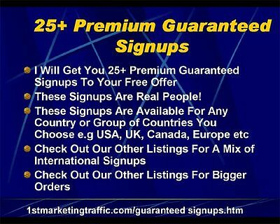 25+ Premium Real Signups To Build Your Downline or Business/CPA offer