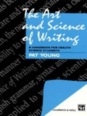 The Art and Science of Writing: A Handbook for Health Science Students