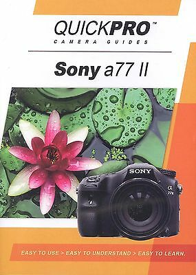 Sony A77 II by QuickPro Camera Guides ( 1-3/4 Hour Tutorial DVD for Sony a77II)