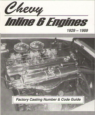 Chevy 302, 292, 270, 261, 250, 248, 235, 230  Inline 6 Engines - 1929 - 1989