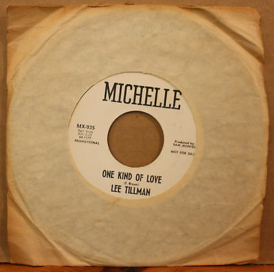 LEE TILLMAN *Fortune Teller* ONE KIND OF LOVE New Orleans Soul 45 MICHELLE 935