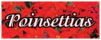 Poinsettias Banner Christmas Plant Holiday Red White Retail Store Sign 24x72