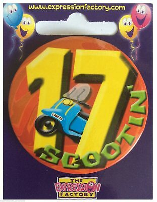 Expressions I AM 17 TODAY Happy 17th Birthday Badge Boy Girl 55mm Diameter