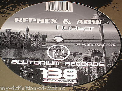 """Rephex & ABW, Nuclear (Blutonium Records 138) 12"""" Hardstyle"""