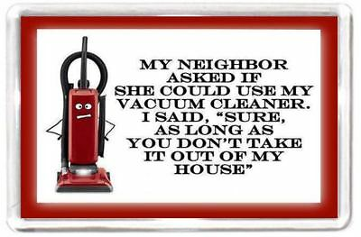 Funny Hoover Vacuum Clean Neighbour House Home Quotes Saying Gift Fridge Magnet