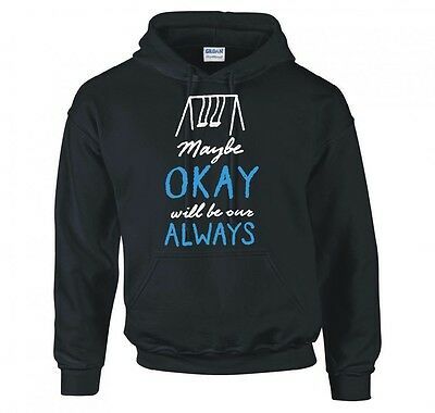 """The Fault In Our Stars """"maybe Okay Will Be Our Always"""" Hoodie New"""