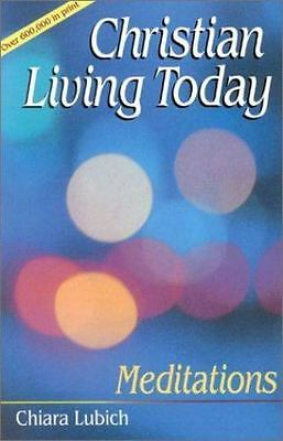 Christian Living Today: MEDITATIONS (Spiritual Commentaries)