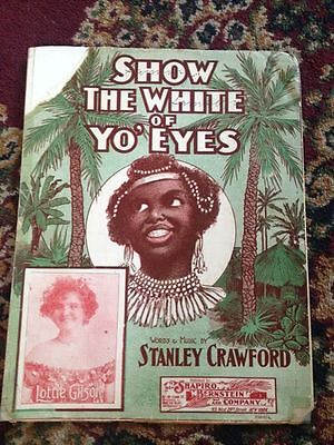 "BLACK AMERICANA Memorabilia  "" Show the Whites Of Yo Eyes"" 1903 S Crawford"
