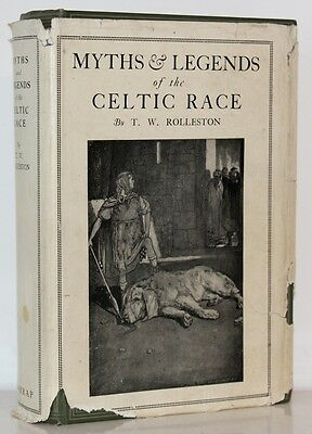 Myths & Legends Of The Celtic Race T W Rolleston 2nd Revised Ed 1927 Wrapper