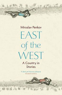 East of the West by Miroslav Penkov (Paperback 2012) Great Gift too!  G2