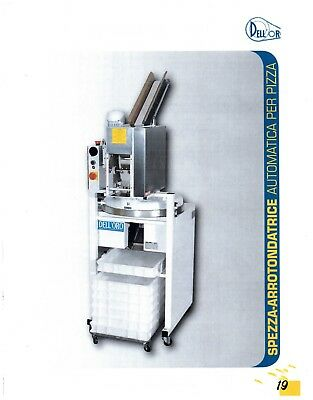 Dell'oro Automatic Divider And Rounder For Pizza