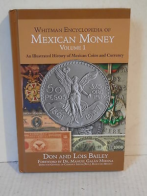 Whitman Encyclopedia of Mexican Money Volume 1 by Bailey History Coin & Currency