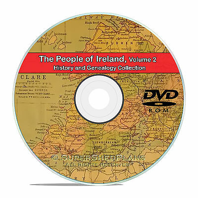 Ireland Vol 2, People Cities Family Tree History Genealogy 135 Books DVD CD B41