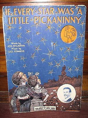 "1912 BLACK STEREOTYPE SHEET MUSIC ""IF EVERY STAR WAS A LITTLE PICKANINNY"""