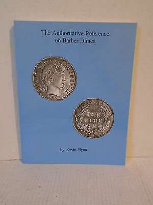 The Authoritative Reference on Barber Dimes by Flynn Paperback U.S. Coins