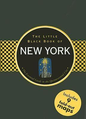 The Little Black Book of New York: The Essential Guide to the Quintessential Cit