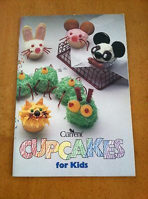 Current Cupcakes for Kids by Current, Inc (1991, Pamphlet/Paperback)