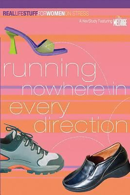 Running Nowhere in Every Direction: On Stress (Real Life Stuff for Women)