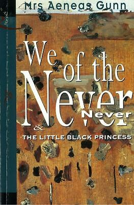 We of the Never Never The Little Black Princess