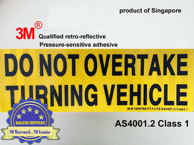 3M® REFLECTIVE PVC Do Not Overtake Turning Vehicle Sign Sticker Diamond Grade