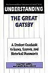 Understanding The Great Gatsby: A Student Casebook to Issues, Sources, and Histo
