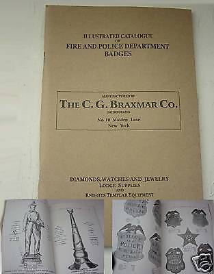 Fire Police Catalog Fireman Badges Braxmar 1912 Reprint 105pg RESEARCH PICTURES
