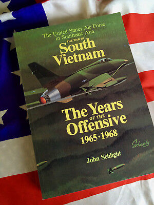 YEARS OF THE OFFENSIVE 1965-1968 USAF In South Vietnam US Air Force Study