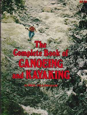 The Complete Book of CANOEING and KAYAKING